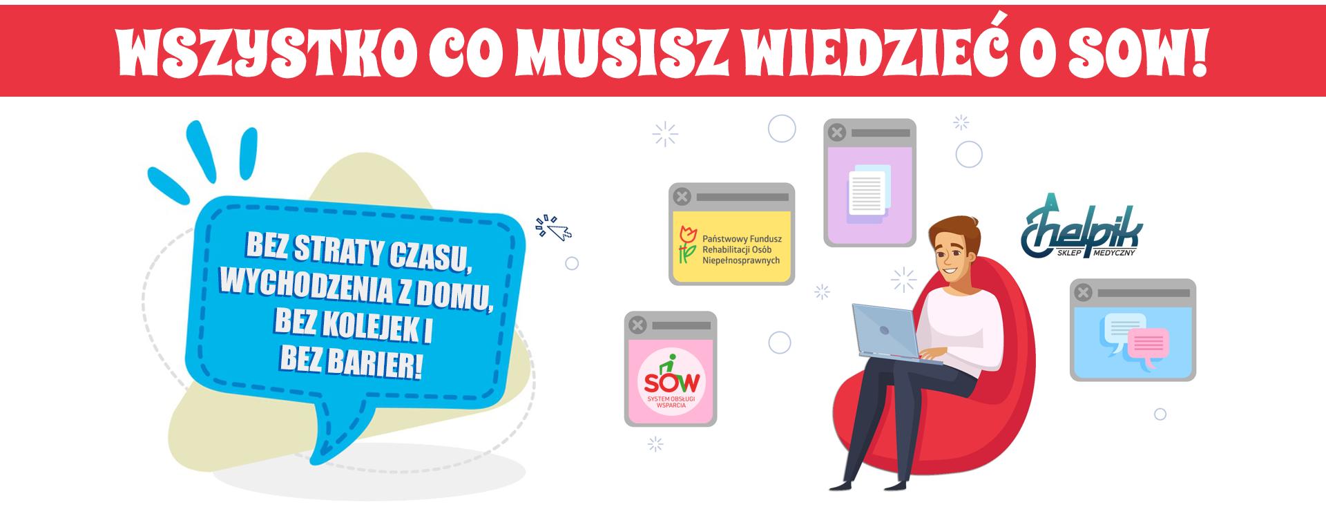 Wszystko co musisz wiedzieć o SOW. Dofinansowanie z PFRON teraz przez internet!