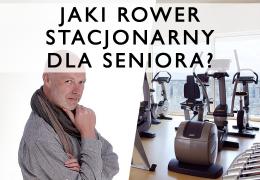 JAKI ROWER STACONARNY DLA SENIORA ?
